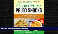 FAVORITE BOOK  Grain Free Paleo Snacks: Suitable for Paleo, Gluten Free, SCD and GAPS (Grain Free