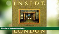Big Sales  Inside London : Discovering London s Period Interiors  BOOOK ONLINE