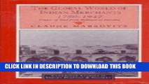 Best Seller The Global World of Indian Merchants, 1750-1947: Traders of Sind from Bukhara to