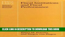 Best Seller Fiscal Institutions and Fiscal Performance (National Bureau of Economic Research