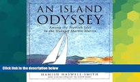 Ebook Best Deals  An Island Odyssey: Among the Scottish Isles in the Wake of Martin Martin  READ