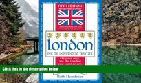 Best Deals Ebook  London for the Independent Traveler: On Your Own, See the London You Want to See