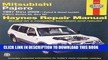 Read Now Mitsubishi Pajero Automotive Repair Manual: 97-09 PDF Book