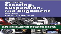 Read Now Automotive Steering, Suspension   Alignment (7th Edition) (Automotive Systems Books) PDF