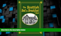 Deals in Books  The Scottish Bed and Breakfast Book: Country and Tourist Homes, Farms,