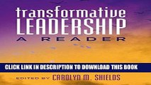Best Seller Transformative Leadership: A Reader (Counterpoints) Free Read