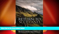 Buy NOW  Return To Scotland: A Scottish Historical Time Travel Romance (Scottish Historical