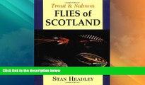 Big Sales  Trout   Salmon Flies of Scotland (Trout   Salmon)  BOOOK ONLINE