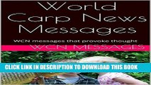 [PDF] World Carp News Messages: WCN messages that provoke thought (WCN Messages - part 1) Popular