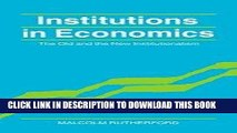 Ebook Institutions in Economics: The Old and the New Institutionalism (Historical Perspectives on