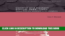 Ebook Central and Eastern Europe, 1944-1993: Detour from the Periphery to the Periphery (Cambridge