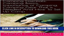 [PDF] Camping Essentials: Camping Basics, Importance of Camping, Camping Gear That is Needed And