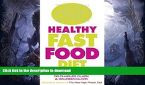 FAVORITE BOOK  THE NEW HIGH PROTEIN HEALTHY FAST FOOD DIET: THE EFFECTIVE WAY TO USE CONVENIENCE