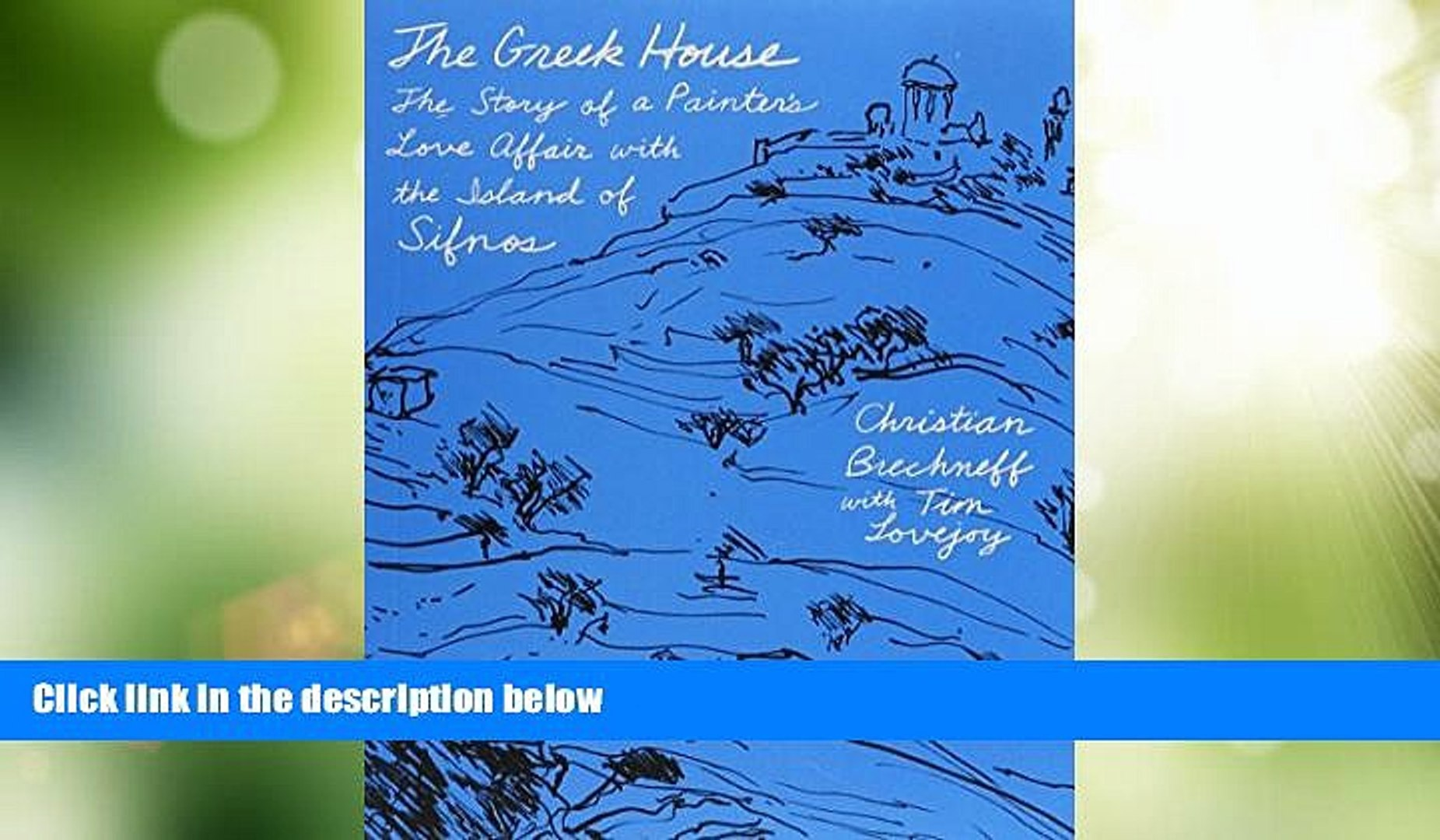 Deals in Books  The Greek House: The Story of a Painter s Love Affair with the Island of Sifnos