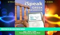 Big Sales  iSpeak Greek Phrasebook (MP3 Disc): See + Hear 1,200 Travel Phrases on Your iPod