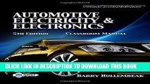 Read Now Today s Technician: Automotive Electricity and Electronics Classroom and Shop Manual Pack