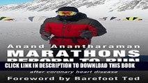 [PDF] MARATHONS: Reborn to Run 7 Continents + North Pole after coronary heart disease Popular Online