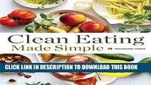 [PDF] Clean Eating Made Simple: A Healthy Cookbook with Delicious Whole-Food Recipes for Eating