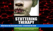 Read book  Stuttering - The Ultimate Stuttering Cure: How To Stop Stuttering, Control Your Stutter
