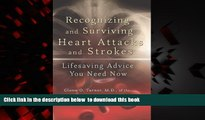 liberty books  Recognizing and Surviving Heart Attacks and Strokes: Lifesaving Advice You Need Now