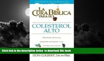 Best book  Cura Biblica Para Colesterol Alto (La Cura Biblica Para La) (Spanish Edition) online