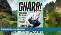 Best Deals Ebook  Gnarr! How I Became the Mayor of a Large City in Iceland and Changed the World