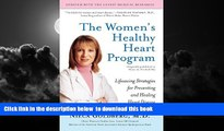 Read books  The Women s Healthy Heart Program: Lifesaving Strategies for Preventing and Healing