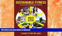 FAVORITE BOOK  Sustainable Fitness: A Practical Guide to Health, Healing, and Wellness  BOOK