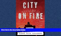 PDF Download City on Fire: A novel Library Online Ebook