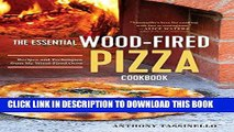 [PDF] The Essential Wood Fired Pizza Cookbook: Recipes and Techniques From My Wood Fired Oven Full