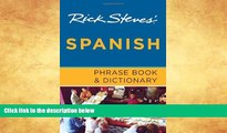 Best Buy Deals  Rick Steves  Spanish Phrase Book and Dictionary  BOOOK ONLINE