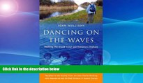 Best Buy Deals  Dancing on the Waves: Walking the Grand Canal - Romanian Reflections  BOOK ONLINE