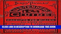 [PDF] Jerry Thomas  Bartenders Guide: How To Mix Drinks 1862 Reprint: A Bon Vivant s Companion