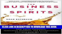 [PDF] The Business of Spirits: How Savvy Marketers, Innovative Distillers, and Entrepreneurs
