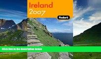 Best Buy Deals  Fodor s Ireland 2007 (Fodor s Gold Guides)  BOOOK ONLINE