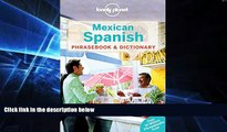 Must Have  Lonely Planet Mexican Spanish Phrasebook   Dictionary (Lonely Planet Phrasebook and
