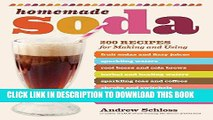 Best Seller Homemade Soda: 200 Recipes for Making   Using Fruit Sodas   Fizzy Juices, Sparkling