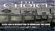 [PDF] FREE The Choice: A Fable of Free Trade and Protection (3rd Edition) [Download] Full Ebook