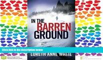 Read In the Barren Ground Full Online