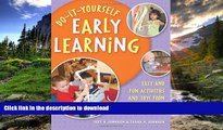 READ BOOK  Do-It-Yourself Early Learning: Easy and Fun Activities and Toys from Everyday Home