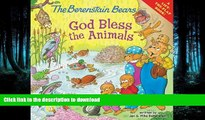 READ  The Berenstain Bears: God Bless the Animals: A Lift-the-Flap Book (Berenstain Bears/Living