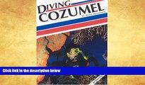 Best Buy Deals  Diving Cozumel (Aqua Quest Diving)  [DOWNLOAD] ONLINE