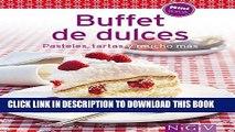 [PDF] Buffet de dulces: Nuestras 100 mejores recetas en un solo libro (Spanish Edition) Full Online