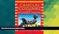 Ebook deals  Cancun, Cozumel   Riviera Maya Alive (Cancun   Cozumel Alive!) (Cancun   Cozumel