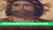 [PDF] Epub The Dawn of Christian Art in Panel Paintings and Icons Full Online