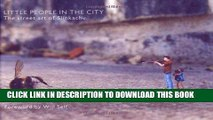 [PDF] Little People in the City: The Street Art of Slinkachu Popular Colection