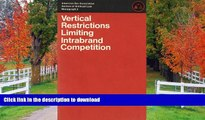 READ  Vertical Restrictions Limiting Intrabrand Competition (American Bar Association Section of