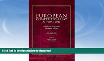 FAVORITE BOOK  European Competition Law Annual 2012: Competition, Regulation and Public Policies