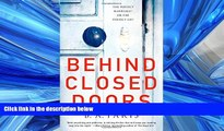 Read Behind Closed Doors: The most emotional and intriguing psychological suspense thriller you