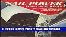 Best Seller Sail Power: The Complete Guide to Sails and Sail Handling Free Read